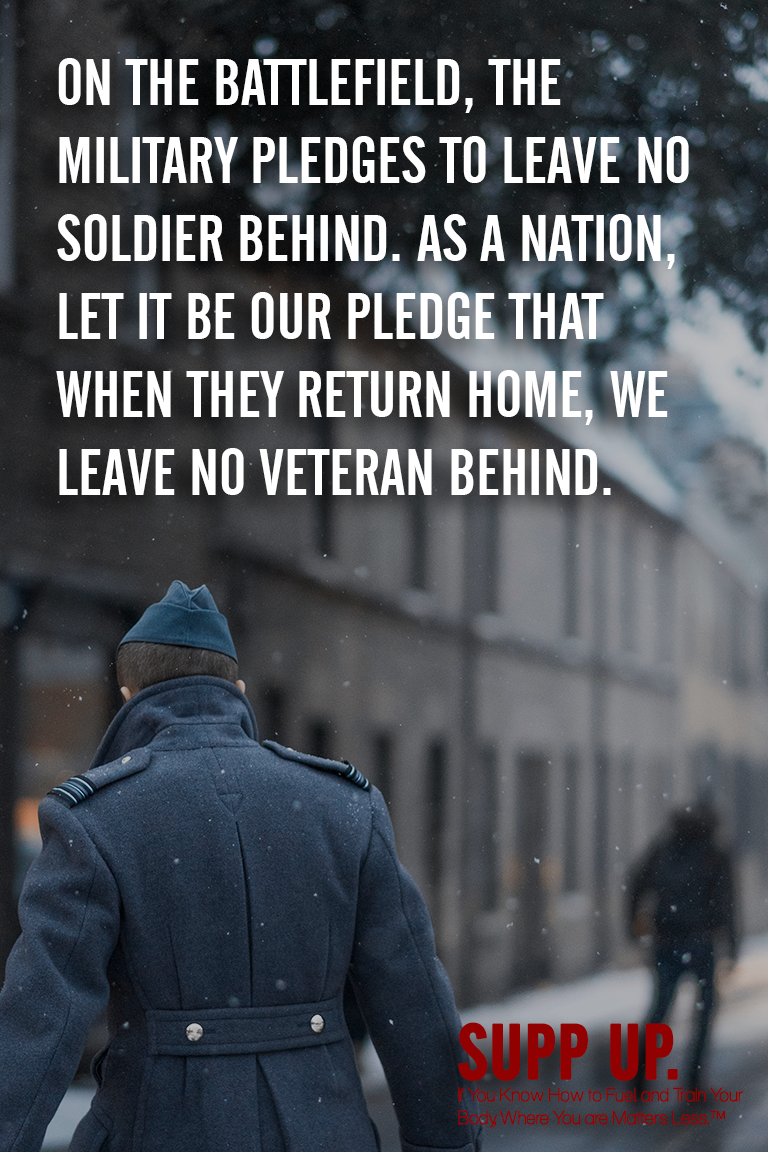 On the battlefield the military pledges to leave no soldier behind quote, SUPP UP quotes, Military quotes, veteran quotes